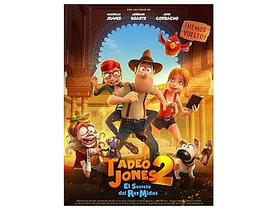 CINE: TADEO JONES 2