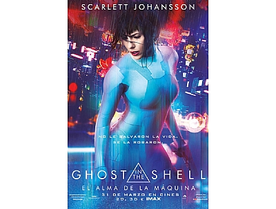 CINE: GHOST IN THE SHELL - EL ALMA DE LA MÁQUINA