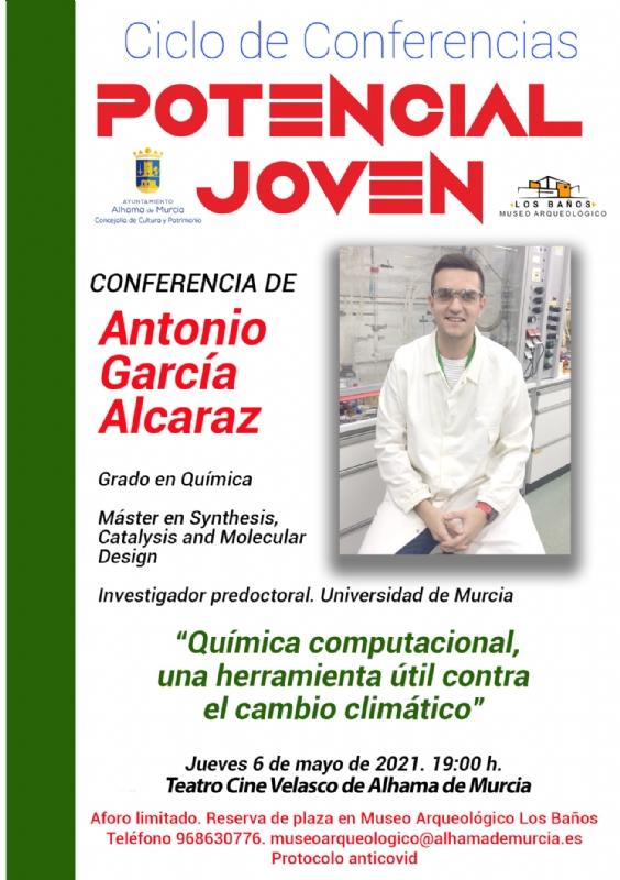 CICLO DE CONFERENCIAS POTENCIAL JOVEN: ANTONIO GARCIA ALCARAZ - 1