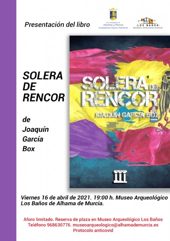 PRESENTACIÓN LIBRO: SOLERA DE RENCOR - 1
