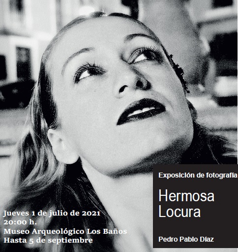 EXPOSICIÓN DE FOTOGRAFÍA: HERMOSA LOCURA - 1