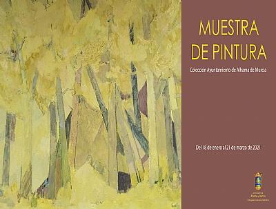 Muestra de pintura: Fondos Municipales de Autores Alhameños