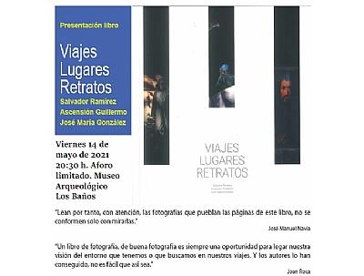 PRESENTACIÓN LIBRO: VIAJES LUGARES RETRATOS