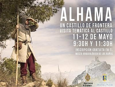 VISITA TEMÁTICA GUIADA AL CASTILLO DE ALHAMA