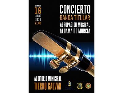 CONCIERTO DE VERANO BANDA TITULAR DE LA AGRUPACIÓN MUSICAL DE ALHAMA DE MURCIA