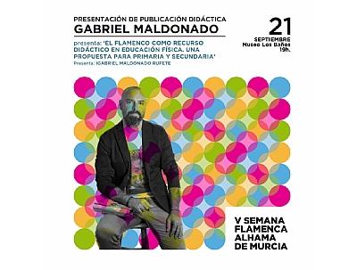 V SEMANA FLAMENCA: Presentación de publicación didáctica de Gabriel Maldonado