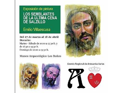 EXPOSICIÓN DE PINTURA: LOS SEMBLANTES DE LA ÚLTIMA CENA DE SALZILLO