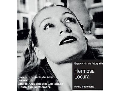 EXPOSICIÓN DE FOTOGRAFÍA: HERMOSA LOCURA