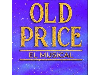OLD PRICE EL MUSICAL