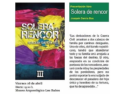Imagen de PRESENTACIÓN LIBRO: SOLERA DE RENCOR